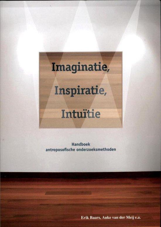 Imaginatie, inspiratie, intu tie - Erik Baars  