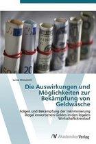 Die Auswirkungen Und Moglichkeiten Zur Bekampfung Von Geldwasche