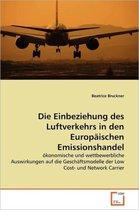 Die Einbeziehung Des Luftverkehrs in Den Europaischen Emissionshandel