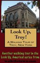 A Walking Tour of Troy, New York