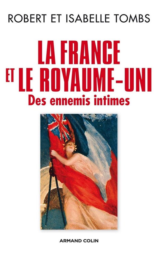 Boek cover La France et le Royaume-Uni van Isabelle Tombs