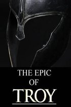 The Epic of Troy
