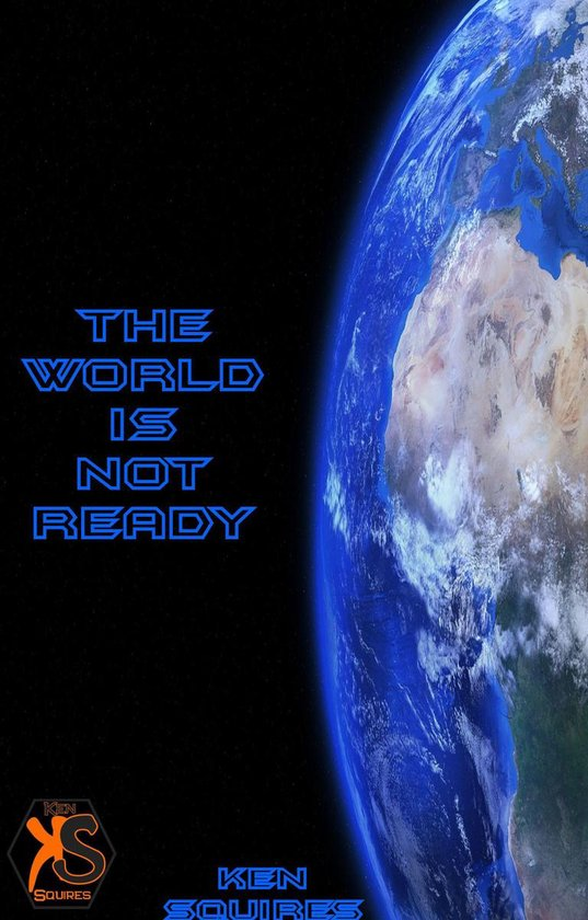 The World Is Not Ready