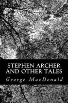 Stephen Archer and Other Tales