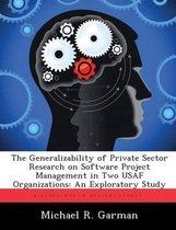 The Generalizability of Private Sector Research on Software Project Management in Two USAF Organizations