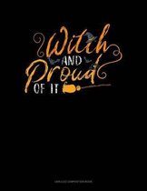 Witch and Proud of It