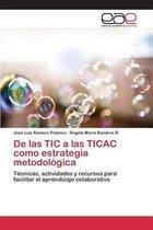 de Las Tic a Las Ticac Como Estrategia Metodologica