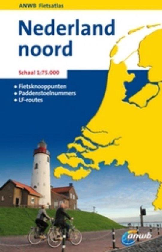 Anwb Fietsatlas Nederland Noord - ANWB |