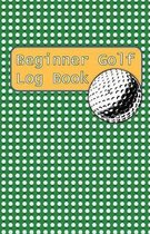 Beginner Golf Log Book