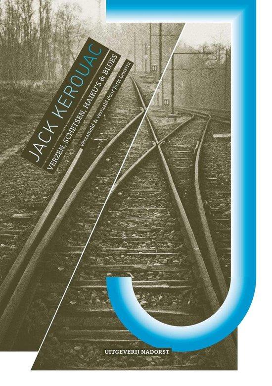 Kerouac, Jack. Verzen, schetsen, haiku's & blues - Jack Kerouac pdf epub