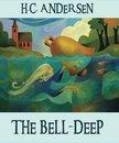The Bell-Deep