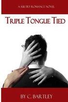 Triple Tongue Tied