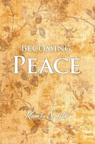 Becoming Peace