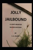 Jolly Jailbound