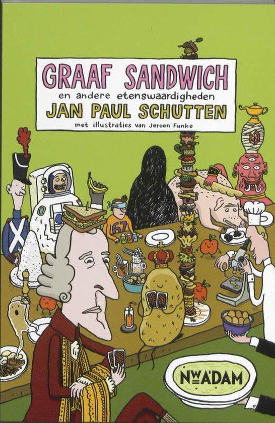 Graaf Sandwich En Andere Etenswaardigheden - Jan Paul Schutten pdf epub