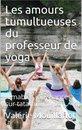 Les amours tumultueuses du professeur de yoga