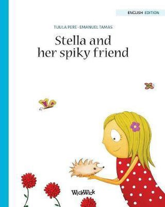 Stella and her Spiky Friend