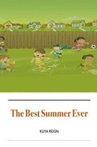 The Best Summer Ever