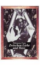 Boek cover Zwischen Liebe und Hass van Philomena Franz
