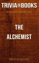 The Alchemist by Paulo Coelho (Trivia-On-Books)