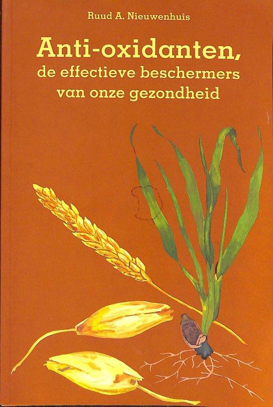Anti-oxidanten - Ruud A. Nieuwenhuis |