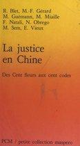 La Justice en Chine : des cent fleurs aux cent codes