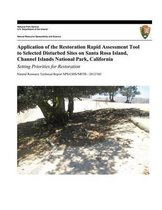 Application of the Restoration Rapid Assessment Tool to Selected Disturbed Sites on Santa Rosa Island, Channel Islands National Park, California