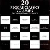20 Reggae Classics: Vol. 2: The Inspiration Continues