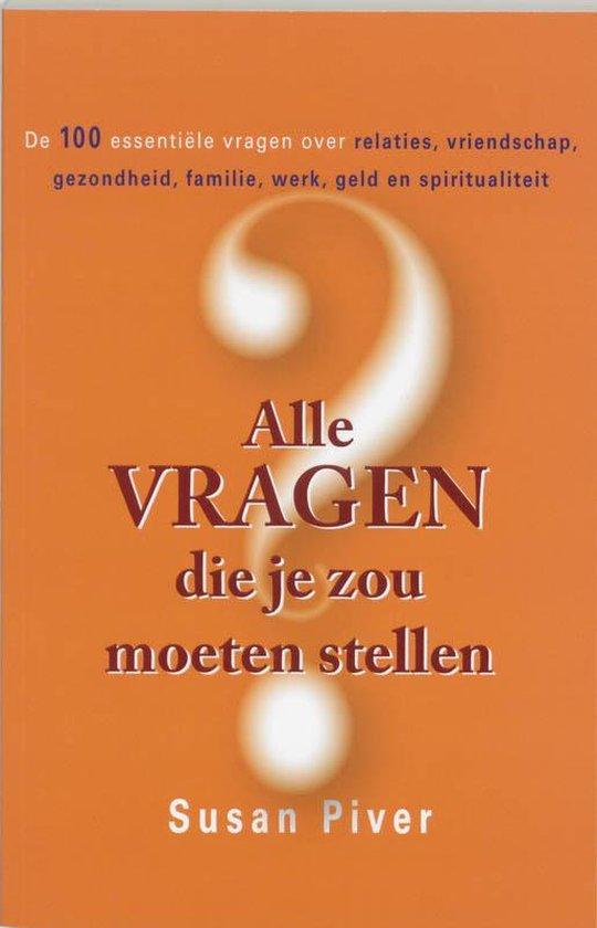 Cover van het boek 'Alle vragen die je zou moeten stellen'