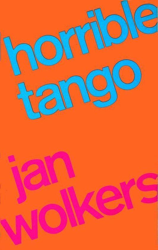 Horrible Tango - Jan Wolkers | Readingchampions.org.uk