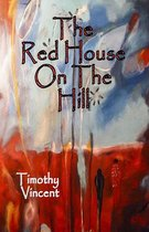 The Red House on the Hill