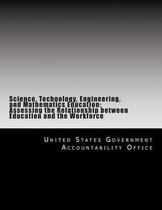 Science, Technology, Engineering, and Mathematics Education