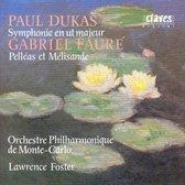 Dukas: Symphony;  Faure: Pelleas & Melisande / Foster, et al