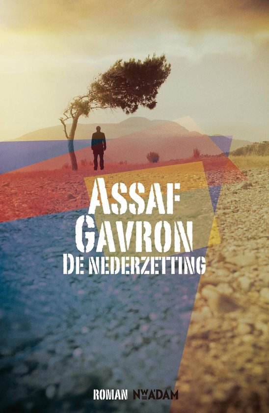 De nederzetting - Assaf Gavron |