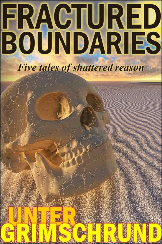 Omslag van Fractured Boundaries: Five Tales of Shattered Reason