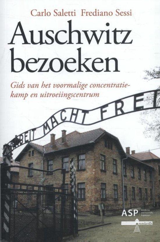 Auschwitz bezoeken - Carlo Saletti |