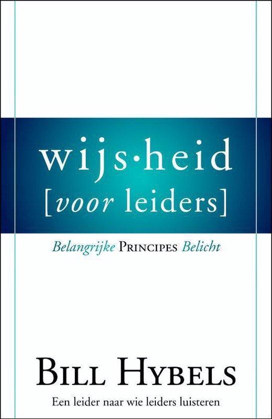 Wijsheid voor leiders - Bill Hybels   Fthsonline.com