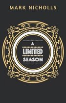 A Limited Season
