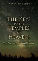 The Keys to the Temples of Heaven