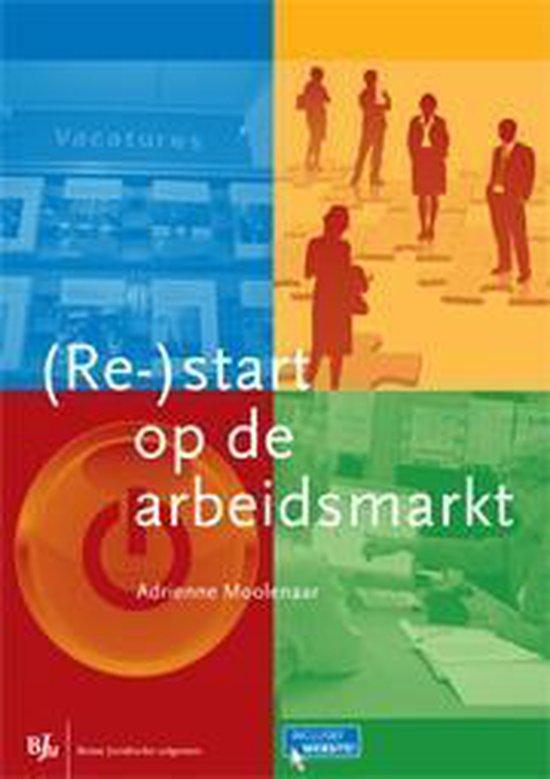 Cover van het boek '(Re-)start op de arbeidsmarkt' van Adrienne Moolenaar