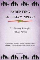 Parenting at Warp Speed