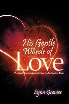 His Gentle Words of Love