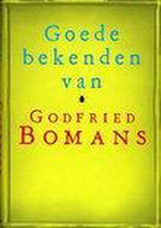 Goede Bekenden Van Godfried Bomans - Godfried Bomans |