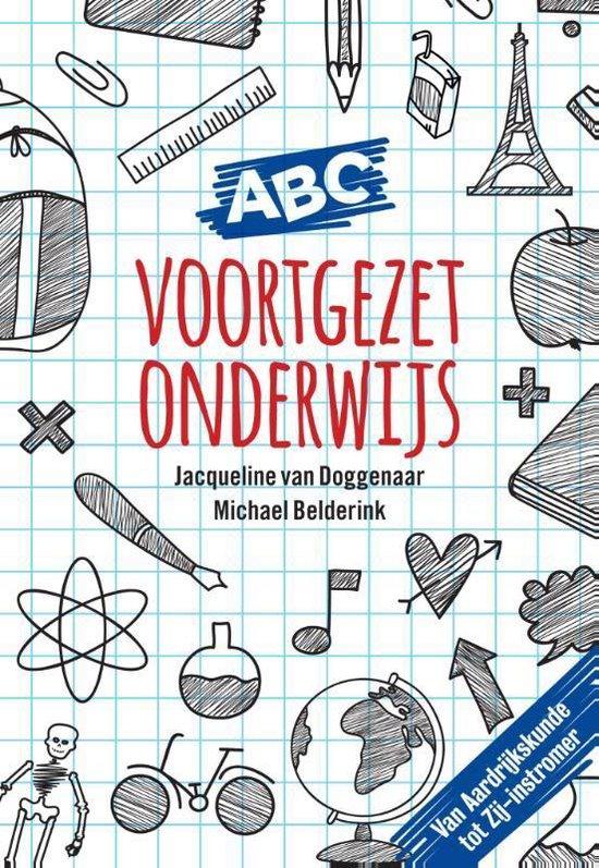 ABC van het voortgezet onderwijs - Jacqueline van Doggenaar |