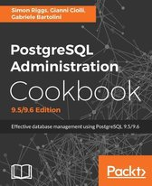 PostgreSQL Administration Cookbook - Third Edition