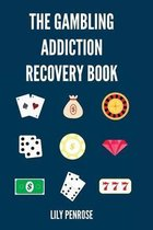The Gambling Addiction Recovery Book
