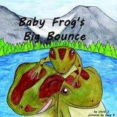 Baby Frog's Big Bounce