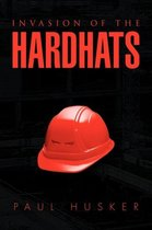 Invasion of the Hardhats