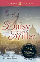 Daisy Miller: The Wild and Wanton Edition