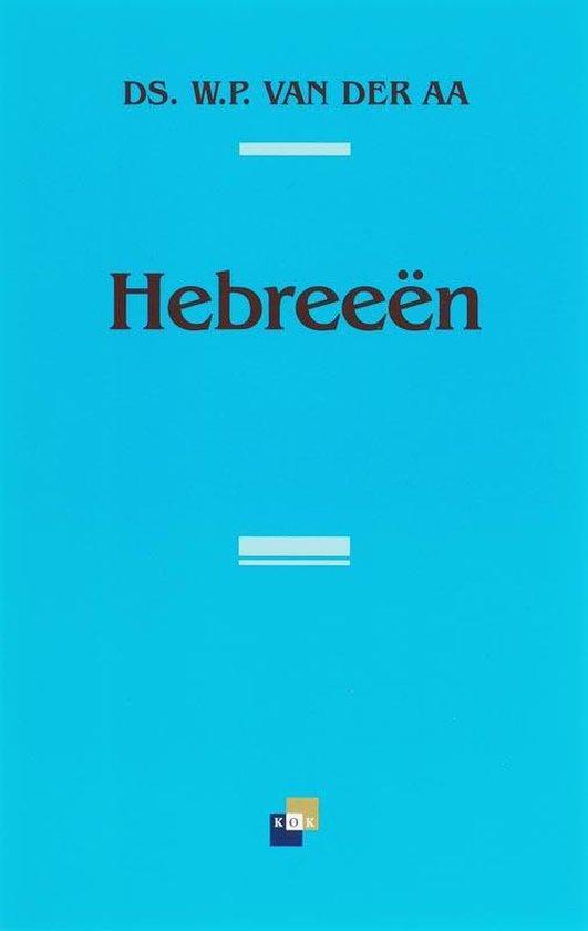 Hebreeen - W.P. Van Der Aa |